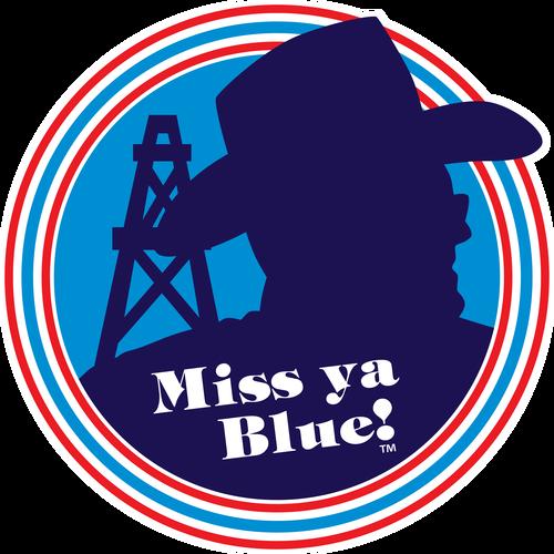 Miss Ya Blue!